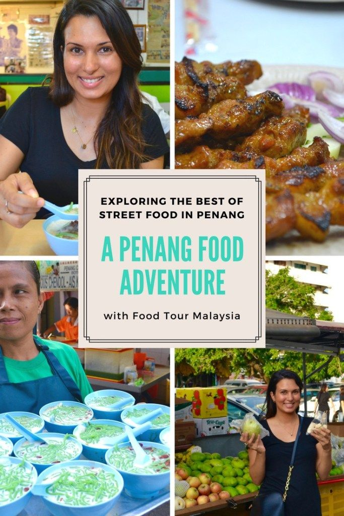 Experience the Best Food in Penang through a Penang Food Tour | Hello Raya Blog