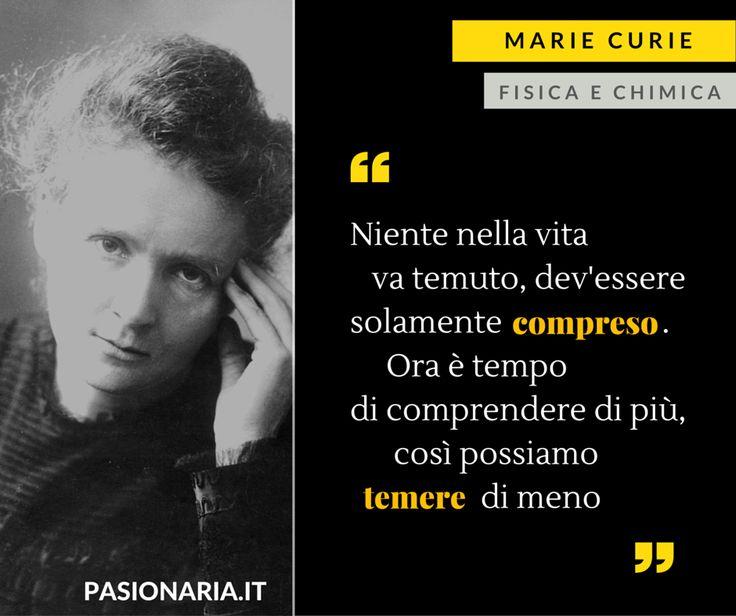 Marie Curie / fisica e chimica #8marzo #PasionariaIT #femminismo #feminism #MarieCurie #quotes #citazioni #pasionarie