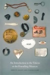 """An Introduction to the Tokens at the Foundling Museum"""" by Janette Bright and Gillian Clarke"""