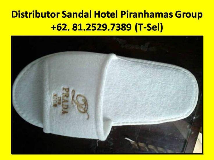 Distributor Sandal Hotel Murah ,Distributor Sandal Hotel di Jakarta,Distributor Sandal Hotel di Surabaya,Distributor Sandal Hotel Bandung   Kami adalah Supplier amenities hotel  Hubungi Customer Service Representatif kami : (Call / SMS / WhatsApp) :  +62-81.2529.7389 (Simpati) Alamat : JL. Piranha Atas V / 01, Tunjung Sekar, Malang Telp Kantor : 0341 - 547.5454 Email : Silvi_eko@yahoo.co.id Website : www.piranhamasgroup.com Upload By : L.A. Mahendra