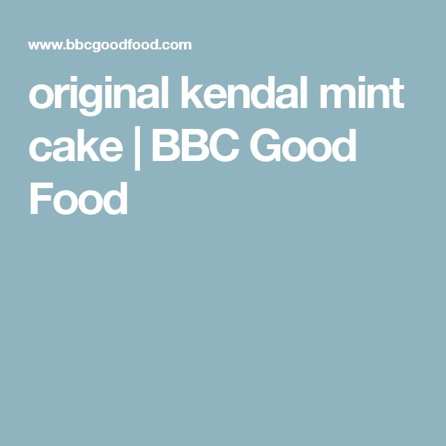 original kendal mint cake   BBC Good Food