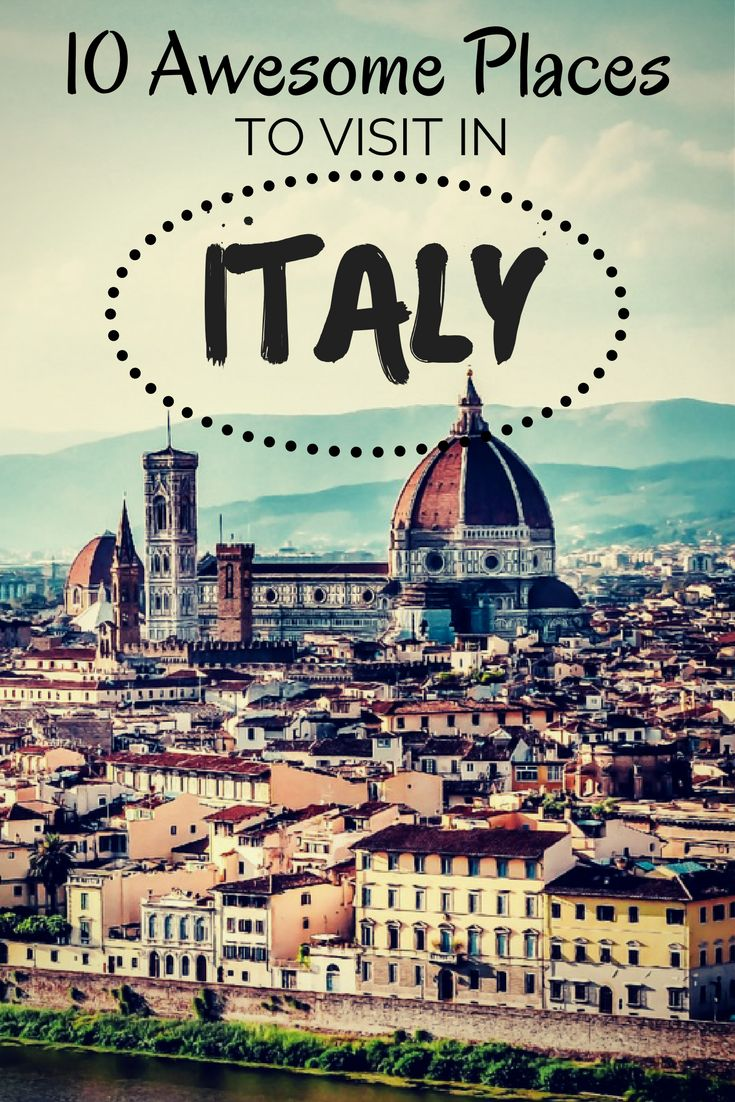 10 Awesome Places to visit in Italy. We have made a list of the best places to visit in Italy.   #backpackingitaly #travelitaly