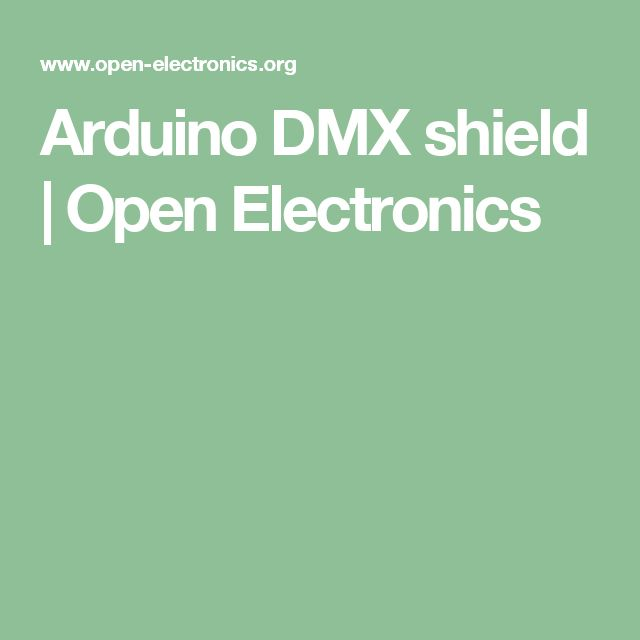 Arduino DMX shield | Open Electronics