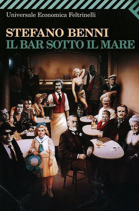 Il Bar Sotto il Mare di Stefano Benni