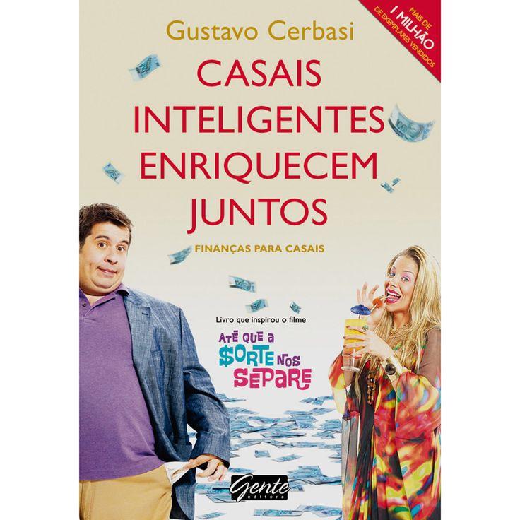 Casas Inteligentes Enriquecem Juntos - Gustavo Cerbasi