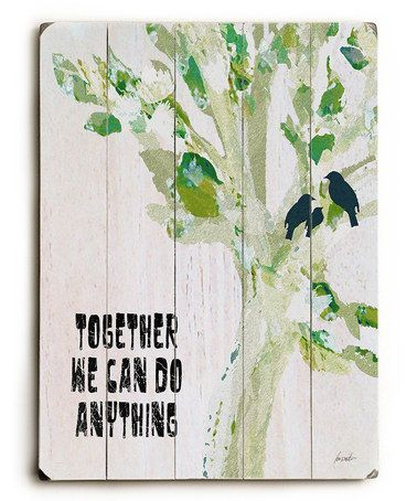 This 'Together We Can Do Anything' Wall Art is perfect! #zulilyfinds