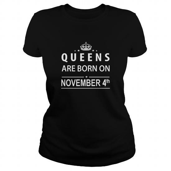 Awesome Tee born november 4 Queen Shirts TShirt Hoodie Shirt VNeck Shirt Sweat Shirt for womens and Men Shirts & Tees