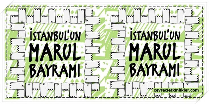 İSTANBUL'UN MARUL BAYRAMI