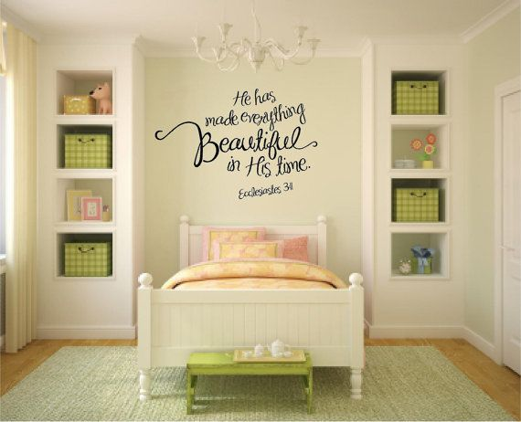 He Has Made Everything Beautiful In His Time Ecc. 3:11 Bible Verse Vinyl Wall Decal on Etsy, $22.00