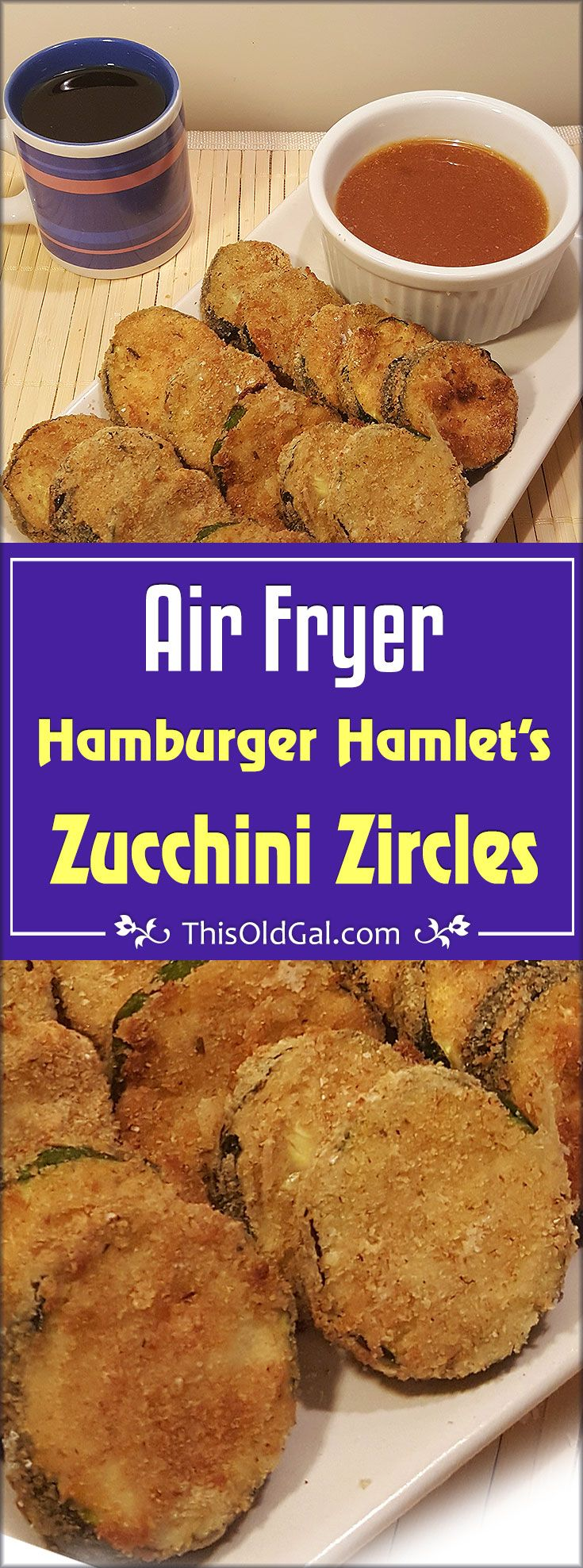 Air Fryer Hamburger Hamlet's Zucchini Zircles with Apricot Sauce is a healthier alternative to the original Fried Zucchini Zircles. via @thisoldgalcooks