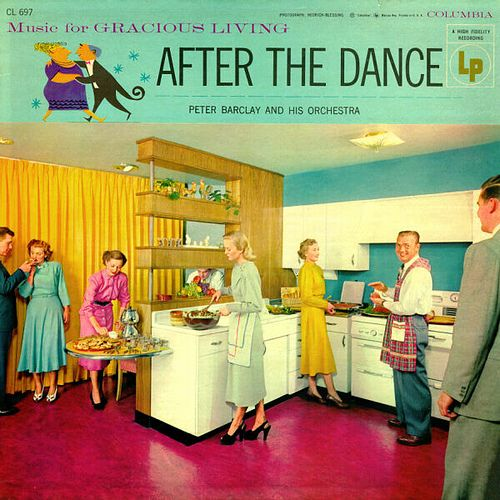 After the Dance party record ~ music for gracious living http://grooveshark.com/#!/album/Music+For+Gracious+Living+After+The+Dance/7543918