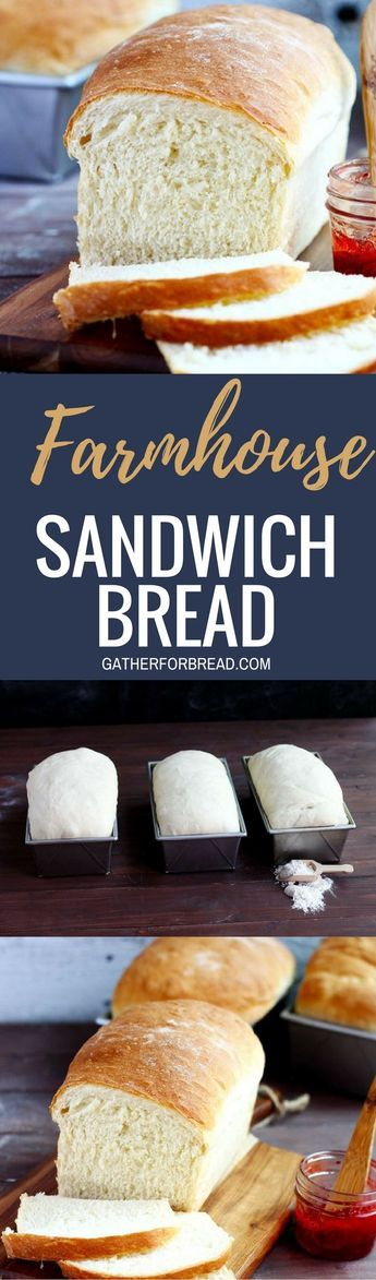 Farmhouse Sandwich Bread - Popular White bread recipe for an easy sandwich loaf. Delicious and ...