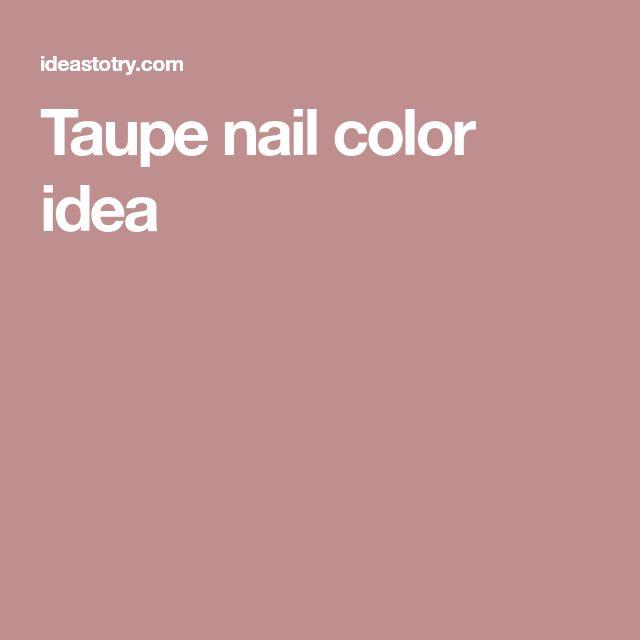 Taupe nail color idea