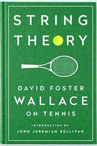 Arts & Literature, David Foster Wallace - String Theory: David Foster Wallace on T - http://lowpricebooks.co/string-theory-david-foster-wallace-on-t/