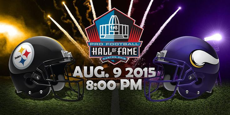 The Steelers and Vikings will kick off the 2015 preseason in the Hall of Fame Game.