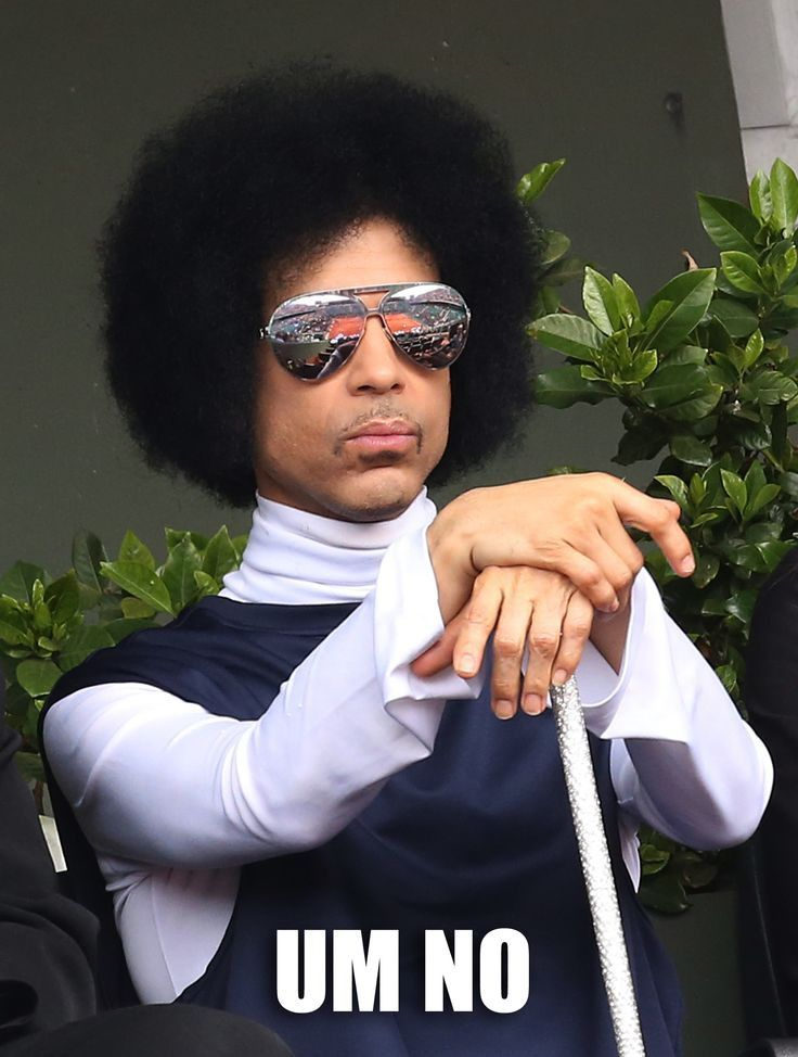 I'm going to use this as my go to for when I don't like something.  The internet's 17 best Prince memes and GIFs (6)