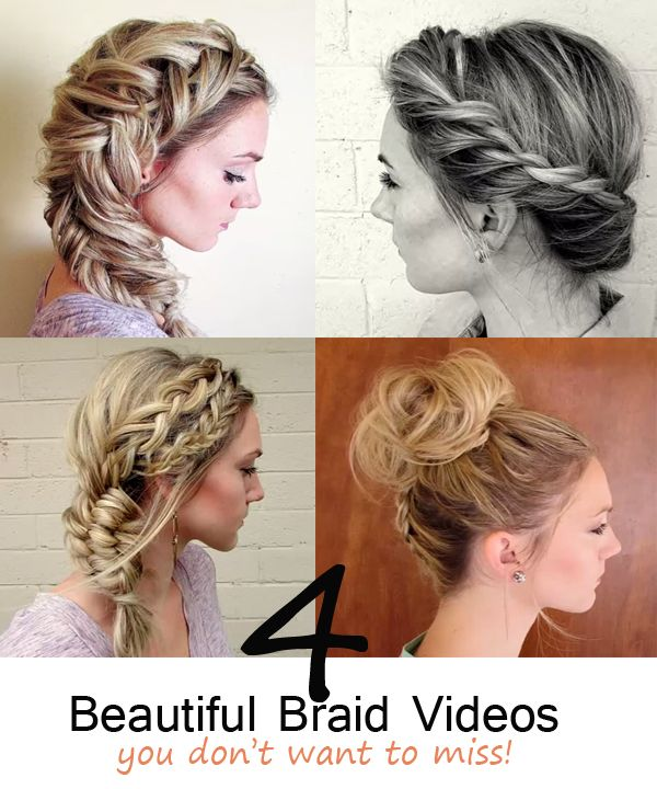 4 beautiful braid videos – You don't want to miss!