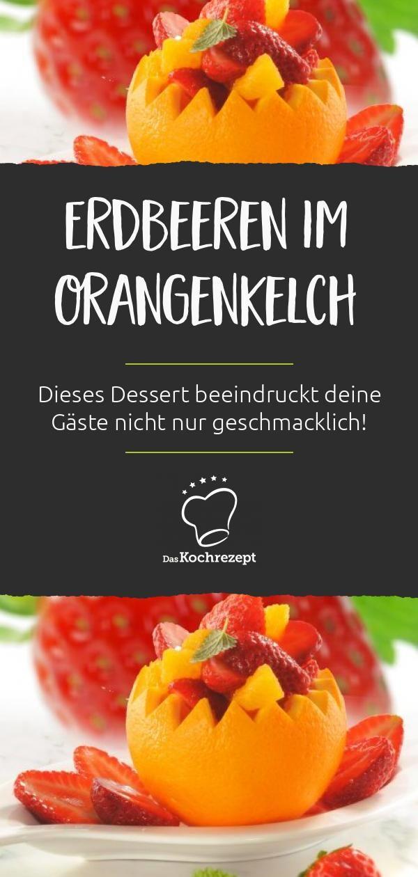 Erdbeeren im Orangenbecher – Sommer-Rezepte