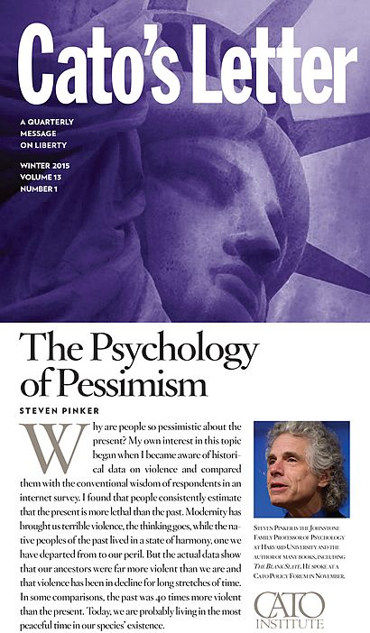 """The Psychology of Pessimism   Cato Institute """"Why are people so pessimistic about the present.""""  Excellent Article"""