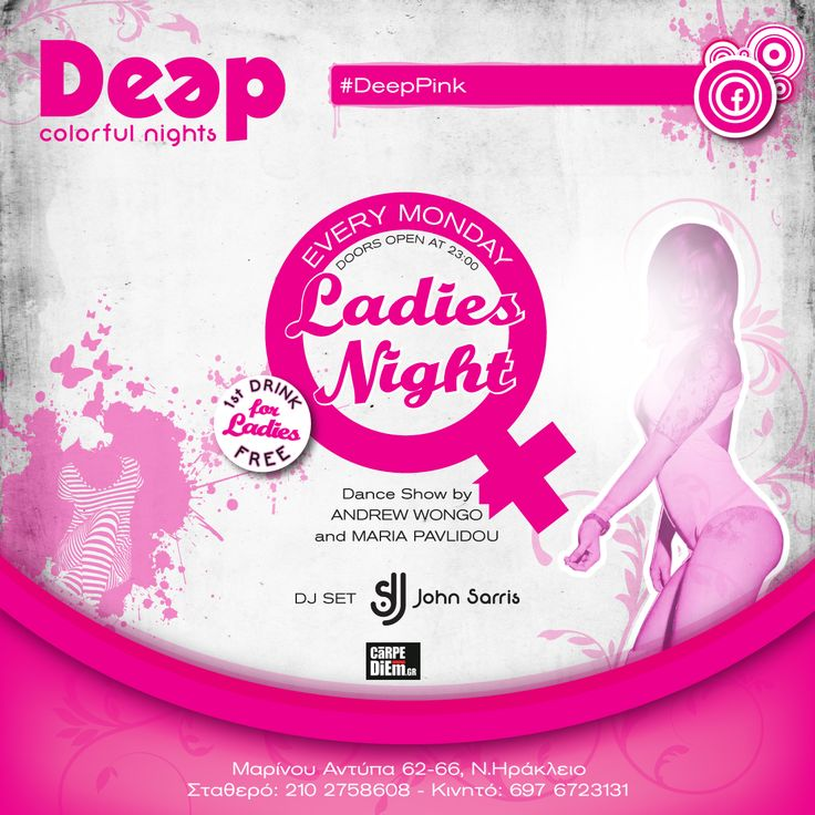 #DeepPink #LadiesNight every Monday