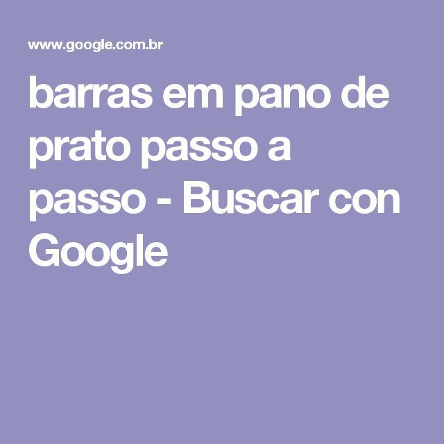 barras em pano de prato passo a passo - Buscar con Google