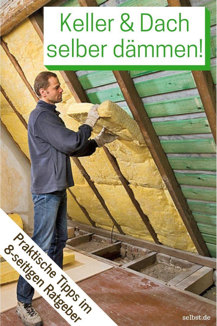 Dach selbst dämmen | Isolation | Dämmung dach, Dach dämmen ...