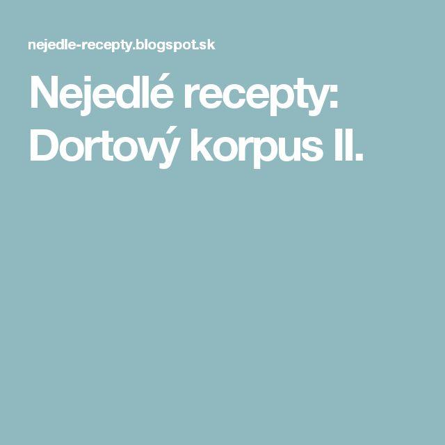 Nejedlé recepty: Dortový korpus II.