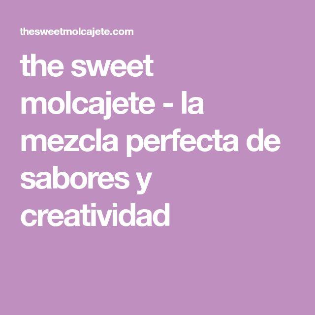 the sweet molcajete - la mezcla perfecta de sabores y creatividad