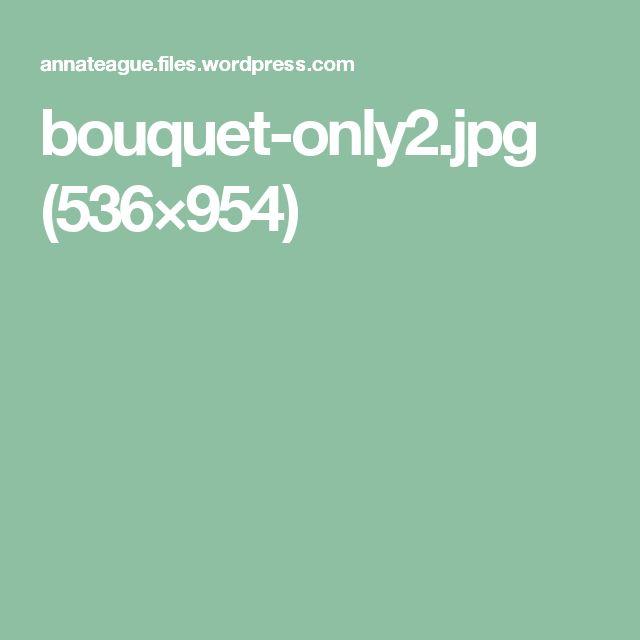 bouquet-only2.jpg (536×954)