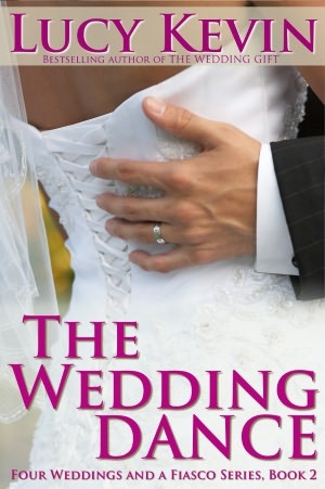 The Wedding Dance (Four Weddings and a Fiasco, Book 2): Contemporary Romance