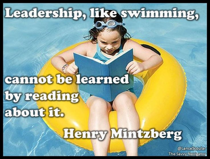 Leadership, like swimming, cannot be learned by reading about it. Henry Mintzberg #QuotePic pic.twitter.com/Ps6RYm7vhp