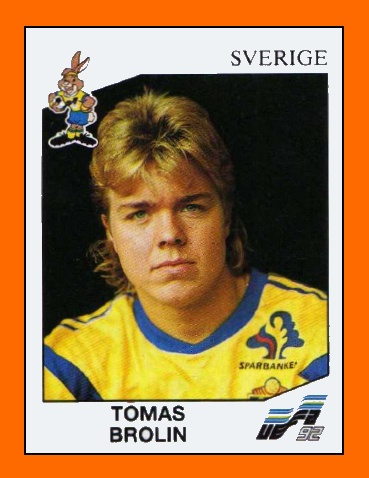 Tomas Brolin - Sweden