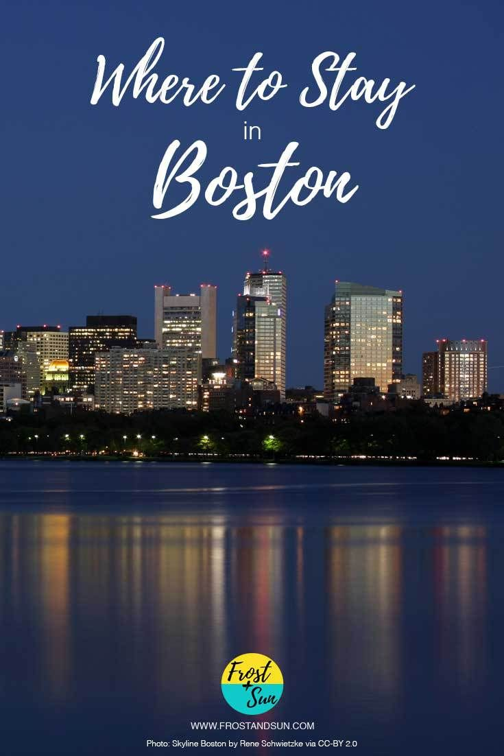 Where to Stay in Boston, from hostels to seriously luxurious hotels. Pin Me for help deciding where to stay in Boston.