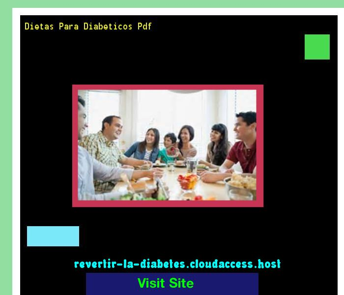 Dietas Para Diabeticos Pdf 194954 - Aprenda como vencer la diabetes y recuperar su salud.