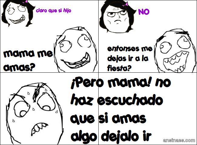 Memes en español - ¿Mamá me amas?