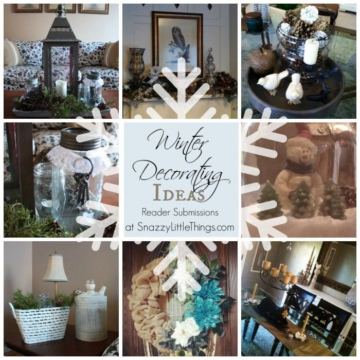 """WINTER DECORATING IDEAS (Reader Projects). This week in our DIY Forums, I asked readers to share a picture of what """"winter decorating"""" means to them. Here are some of the pretty ideas that were shared amongst our members. If you'd like to join """"DIY Forums"""" at Snazzy Little Things, Click Here!"""