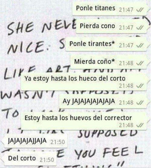 Conversación en whatsapp con muchos errores al querer decir algo