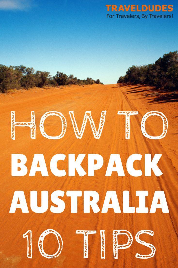 My Top Ten Backpacker Tips for Australia