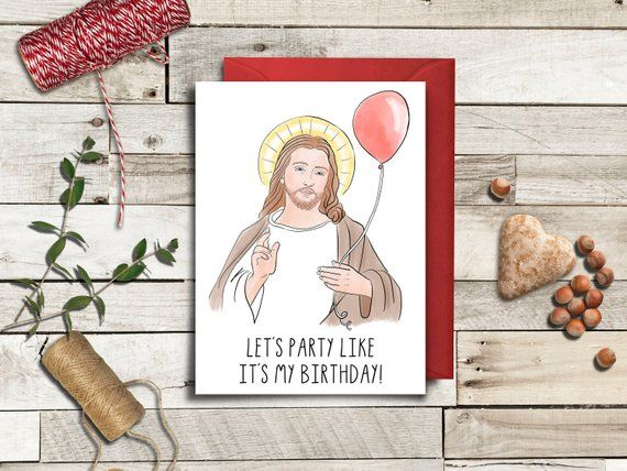 Christmas Card Jesus Birthday Party Like It S My Birthday