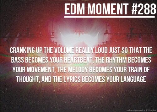 That's why I listen to my music loud.. <3