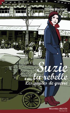Suzie la rebelle / Sophie Marvaud