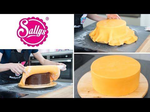Fondanttorte überziehen - runde Torte mit Fondant eindecken / Tipps & Tricks / Sallys Basics - YouTube