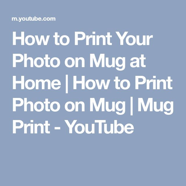 How to Print Your Photo on Mug at Home | How to Print Photo on Mug | Mug Print - YouTube