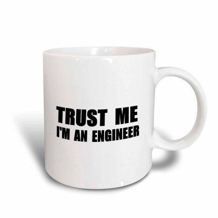 3dRose Trust me Im an Engineer - fun Engineering humor - funny job work gift, Ceramic Mug, 15-ounce