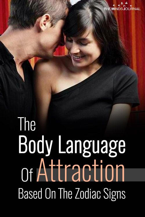 The Body Language Of Attraction of Each Zodiac Sign   Body