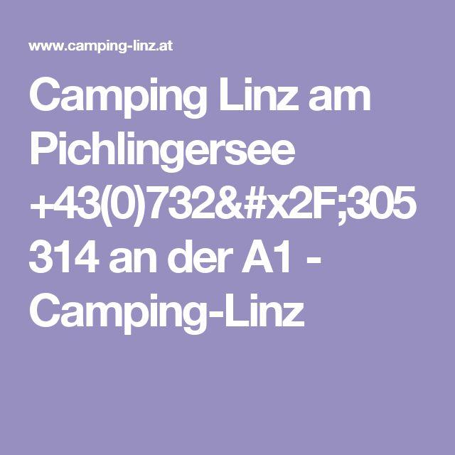 Camping Linz am Pichlingersee +43(0)732/305314 an der A1 - Camping-Linz