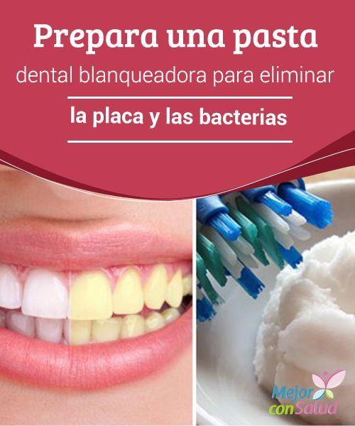 Prepara una pasta dental blanqueadora para eliminar la for Pasta para quitar gotele precio