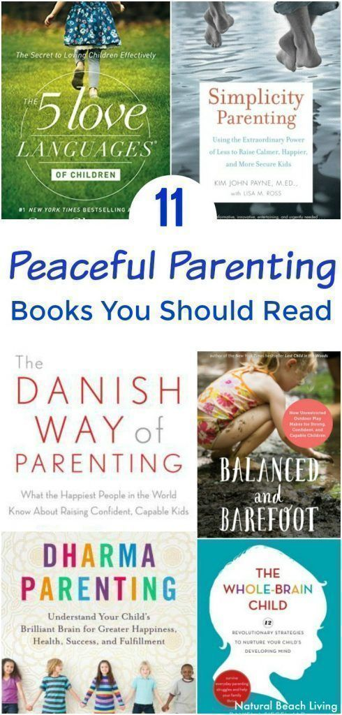 11 Brilliant Peaceful Parenting Books You Want to Read, Peaceful Parenting Happy Kids, Peaceful and Relaxed Living with Kids, Family Books, The Best Peaceful Parenting Books, Parenting Books, Raising Teens, Simplicity Parenting, Natural Parenting, Parenting Peacefully, #peacefulparenting #parentingbooks #books #parentingteens