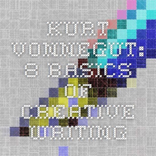 creative writing 101 kurt vonnegut