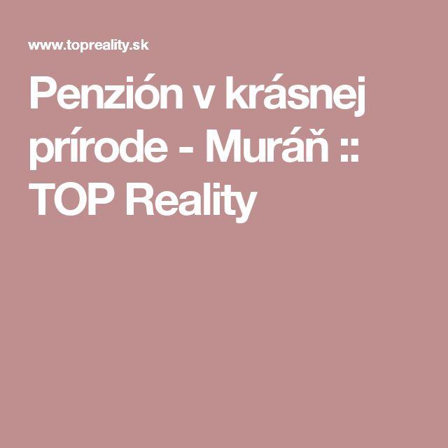Penzión v krásnej prírode - Muráň :: TOP Reality